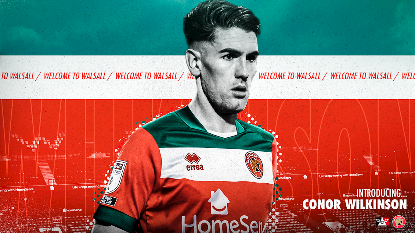 Conor Wilkinson has joined the Saddlers.