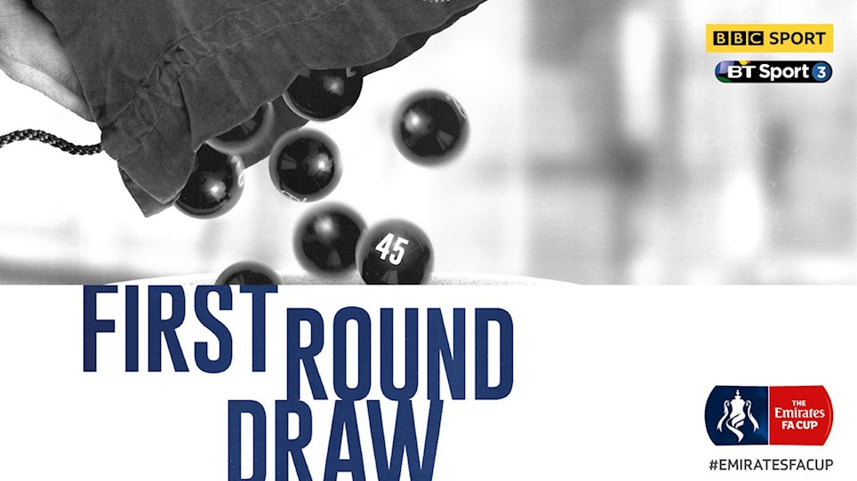 Emirates FA Cup | First Round Draw