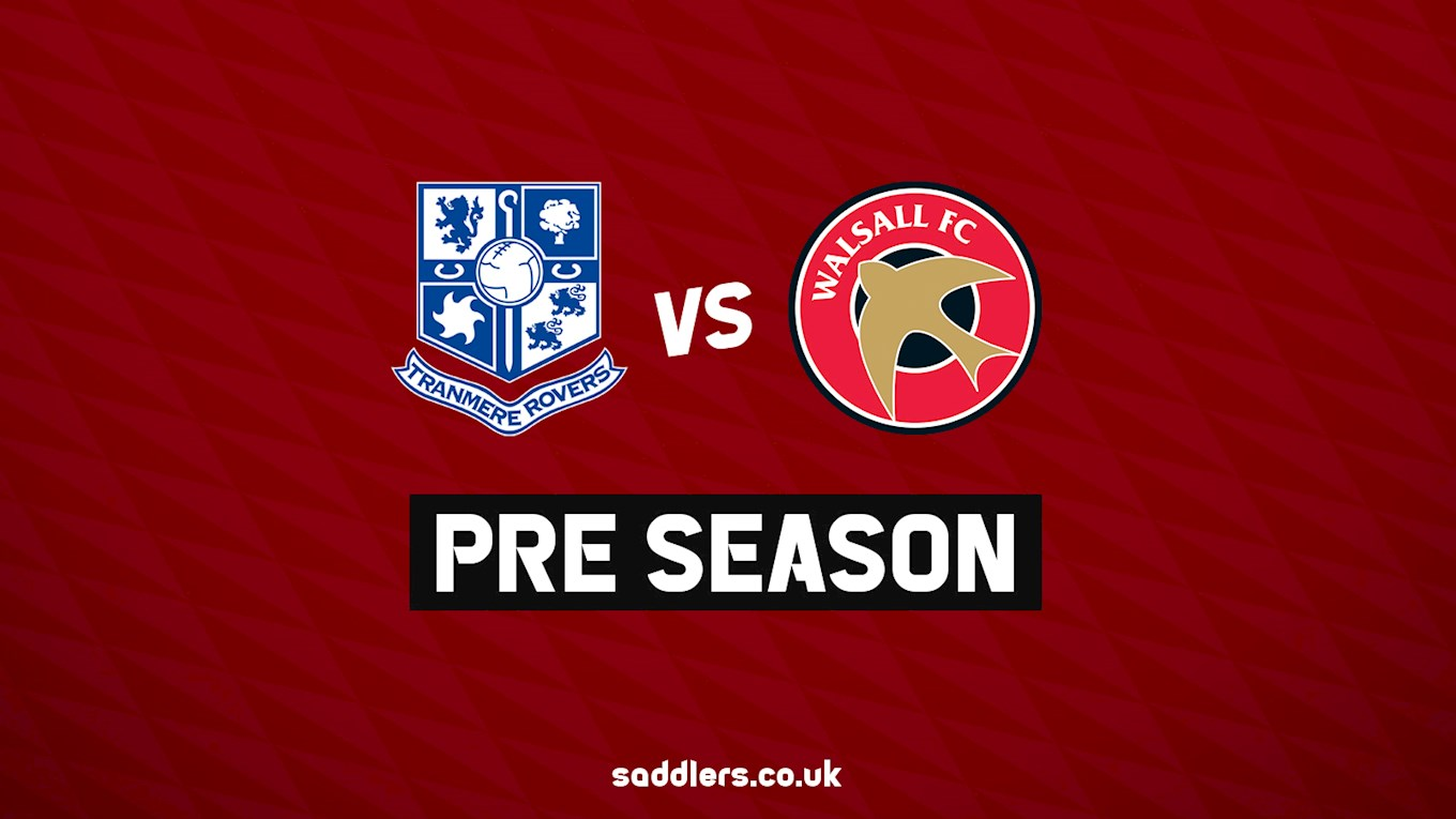 Tranmere friendly confirmed - News - Walsall FC