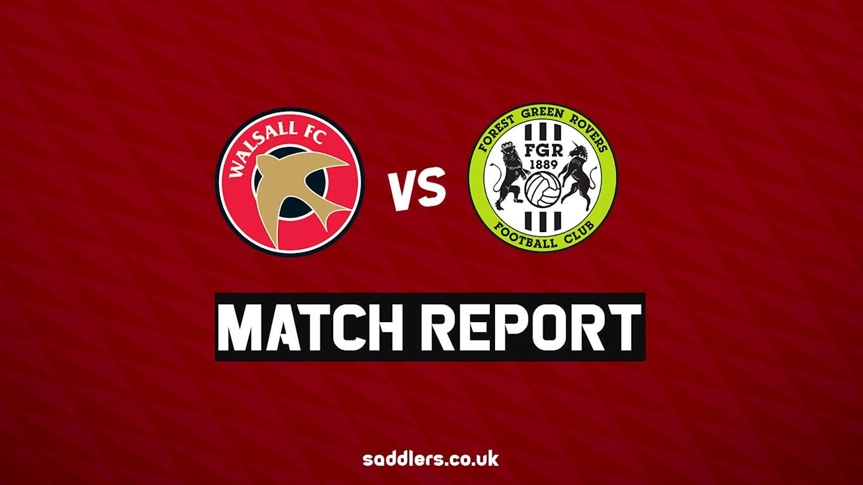 Match Report: Walsall 1-1 Forest Green - News - Walsall FC