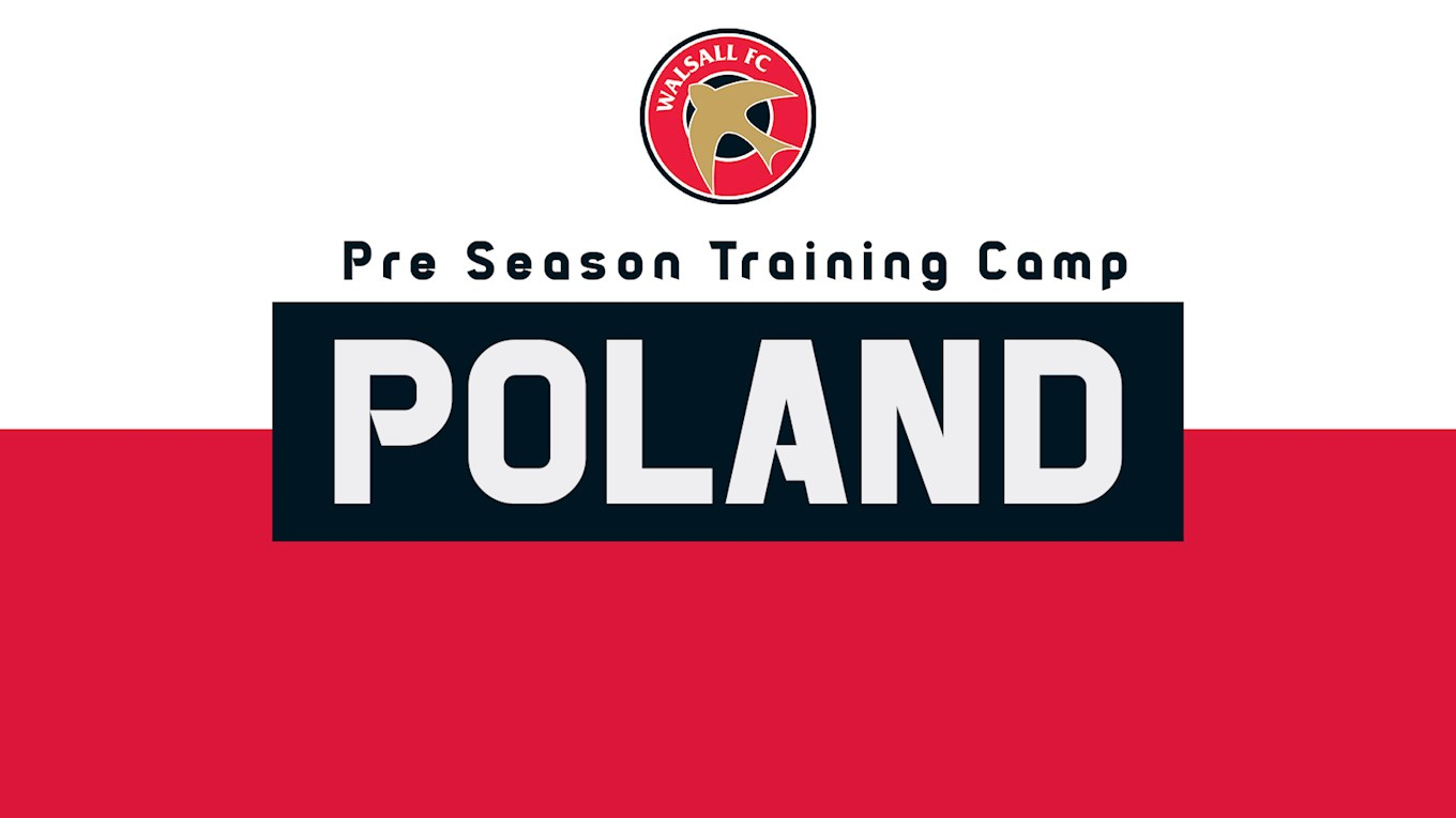 Walsall in Poland: Today's Opponents & Full Squad List Confirmed